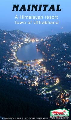 Nainital - A himalayan resort town of Uttrakhand. Nestled among the soaring Himalayan peaks and jungles is this quaint but scenic state of Uttarakhand.  Our Uttarakhand packages include a visit to delightful Nainital among other attractions.