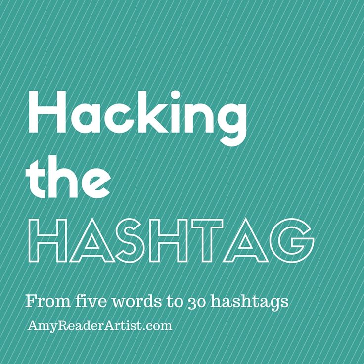 Hacking the Hashtag — Amy Reader