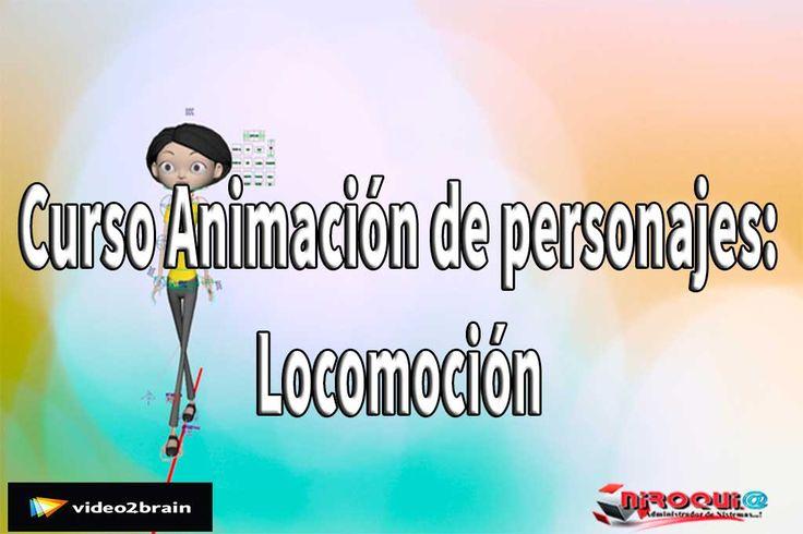 Descargar Curso Animación de personajes Locomoción [MEGA]