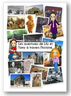 """Fichier """"Histoire racontée"""" : les aventures de Lily et Tomy à travers l'histoire..."""