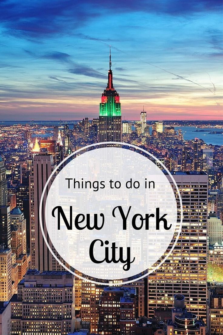 Best things to do in new york city a nyc city guide for Best things to do in newyork