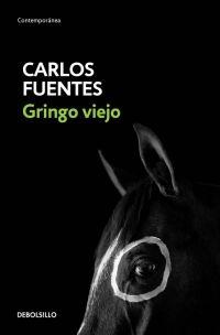 megustaleer - Gringo viejo - Carlos Fuentes