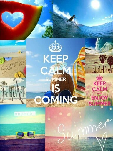 Keep Calm Summer Is Coming! Photo
