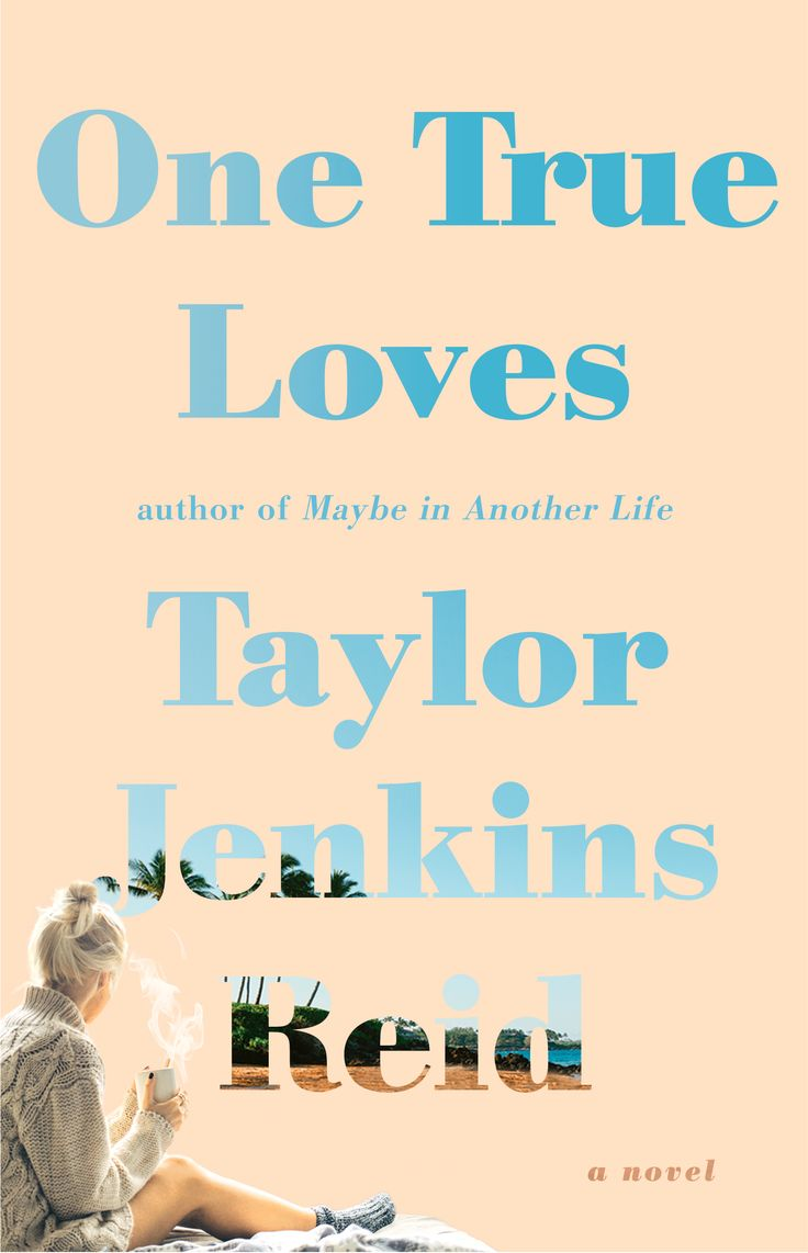 ONE TRUE LOVES by Taylor Jenkins Reid Read this in a day. I loved it!