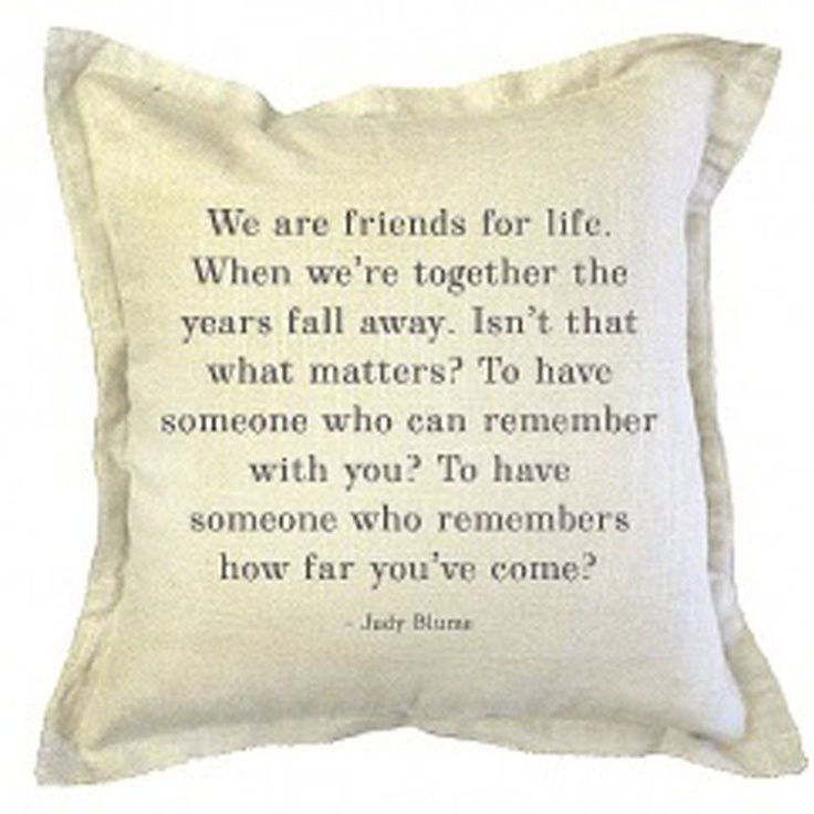 "Judy Blume quote ""Friends for life"""