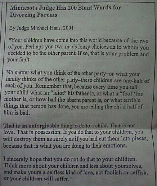 Minnesota judge's words to divorcing parents.....SO good. (don't forget the kids!): Divorcing Parents, Quotes, Judges, Truth, Children, So True, Divorce, Kids