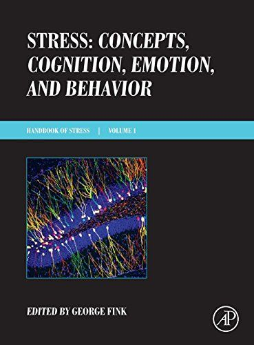Stress : concepts, cognition, emotion, and behavior / edited      by George Fink. http://absysnetweb.bbtk.ull.es/cgi-bin/abnetopac01?TITN=564845