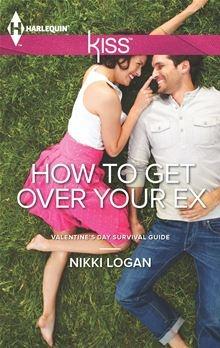 How to Get Over Your Ex by Nikki Logan. #KoboContest