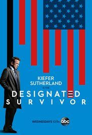Designated Survivor (2016 - ) TV series Drama Thriller  8.0  A low-level Cabinet member becomes President of the United States after a catastrophic attack kills everyone above him in the Presidential line of succession.