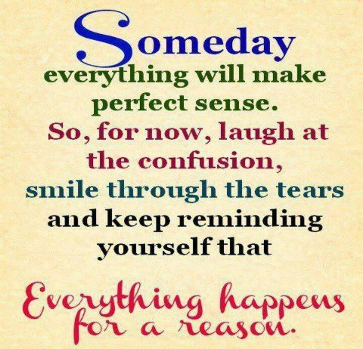 Things Happen For A Reason Quotes: Live Laugh Love Quotes: Life Quotes Everything Happens For