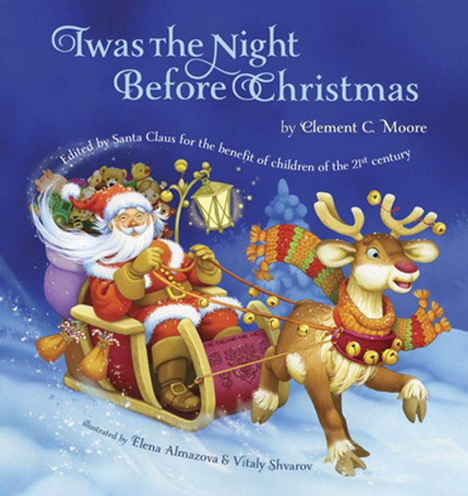 Twas The Night Before Christmas - a classical holiday poem turned into a wonderful story.