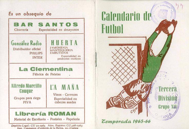 Calendario de Fútbol de la 3ª División, Grupo XIV para la Temporada 1965-66 La UB Conquense debuta en La Fuensante el 19 de septiembre contra el Plus Ultra  #Cuenca #Futbol #UBConquense