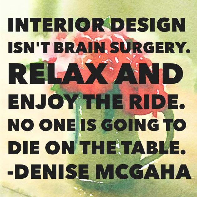 47 best images about interior design quotes on pinterest for Interior designs quotes