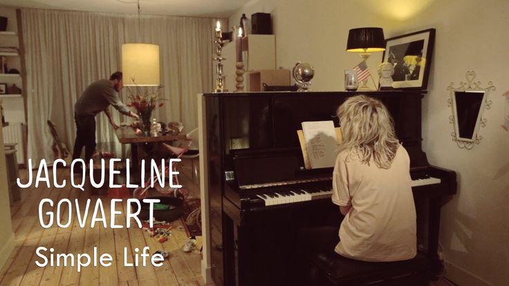 Jacqueline Govaert - Simple Life prachtig en ingetogen. en zo waar!