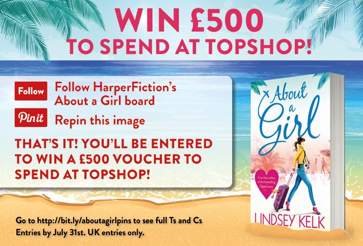 Win £500 to spend at TopShop!  Read more about About a Girl: http://www.sainsburysebooks.co.uk/book/About-a-Girl-Lindsey-Kelk/7134630  Full Ts and Cs http://lindseykelk.com/repin-to-win/