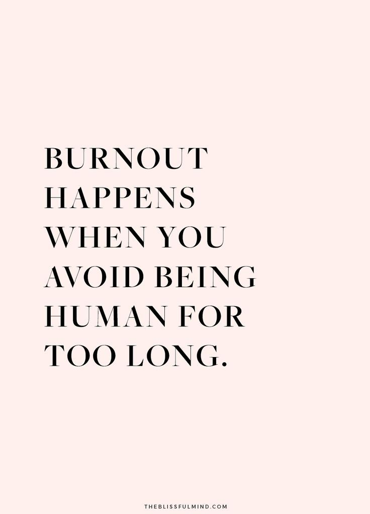 7 Signs of Burnout And What To Do About It - The Blissful Mind | Stress  quotes, Burnout quotes, Stressed out quotes