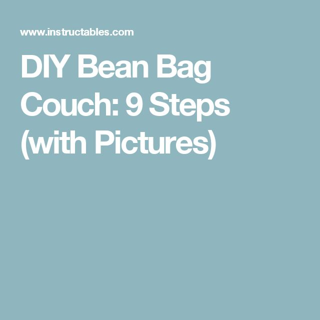 DIY Bean Bag Couch: 9 Steps (with Pictures)