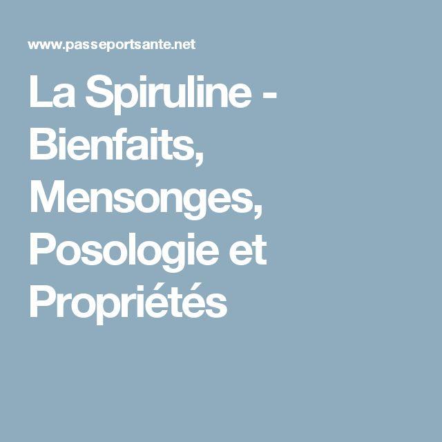 La Spiruline - Bienfaits, Mensonges, Posologie et Propriétés