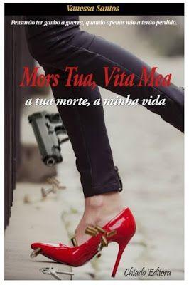 Páginas de uma Lua - O Diário de uma vida: Passatempo 2 : Mors Tua, Vita Mea da Vanessa Santo...