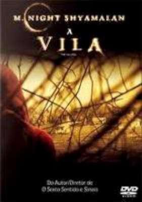 Filme A Vila | CineDica