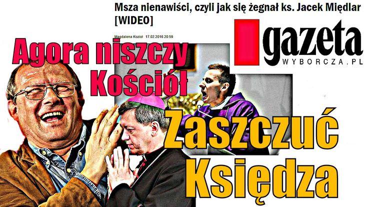 Zaszczuć księdza - ks. Jacek Międlar