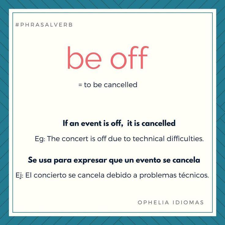 "13 Likes, 1 Comments - Ophelia Idiomas (@opheliaidiomas) on Instagram: ""#BuenMiercoles #happywednesday #inglesconopheliaidiomas #phrasalverb #idiom #proverb #collocations…"""