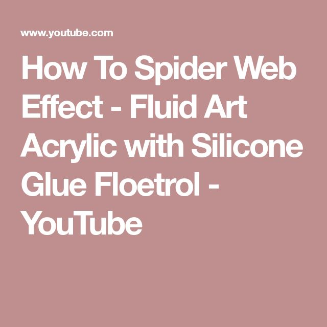 How To Spider Web Effect - Fluid Art Acrylic with Silicone Glue Floetrol - YouTube