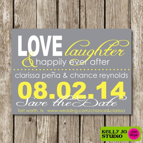 Love Laughter & Happily Ever After Save the Date  by KellyJoStudio