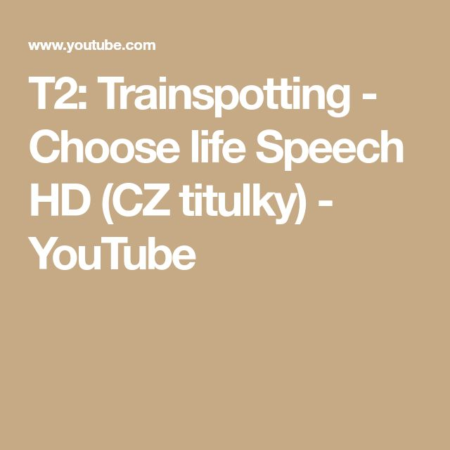 T2: Trainspotting - Choose life Speech HD (CZ titulky) - YouTube
