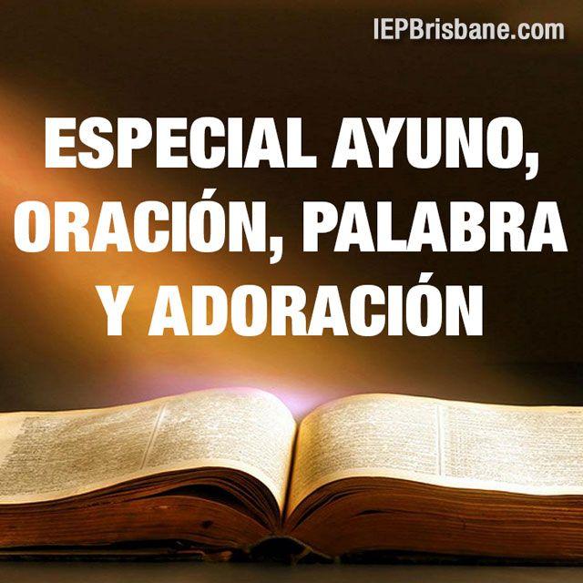 Especial de ayuno, oración, palabra y adoración