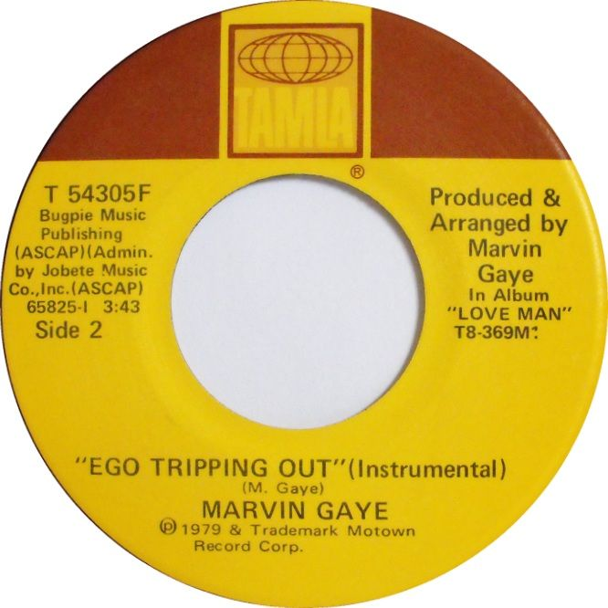45cat - Marvin Gaye - Ego Tripping Out / Ego Tripping Out (Instrumental) - Tamla - USA - T 54305F