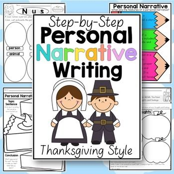 Thanksgiving: Thanksgiving personal narrative. Step-by-step writing for first and second graders.