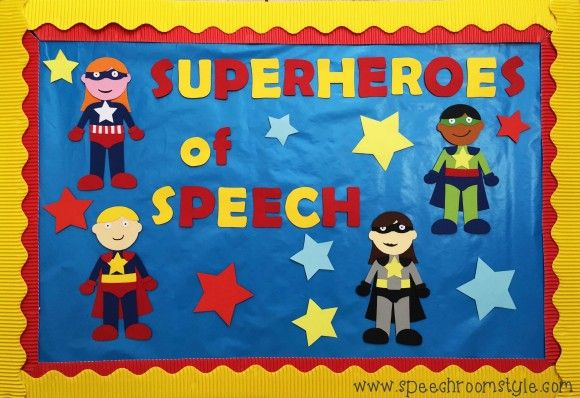 Speech Room Style: Superheroes of Speech Bulletin Board for Back to School! Pinned by SOS Inc. Resources. Follow all our boards at pinterest.com/sostherapy/ for therapy resources.
