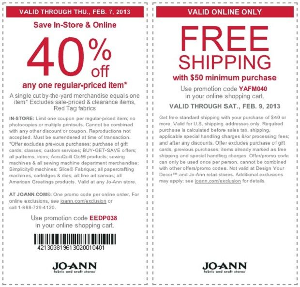 Get 40% Joann Fabrics Coupons February 2013 Here: http://www.couponsinsider.com/40-joann-fabrics-coupons-february-2013.html