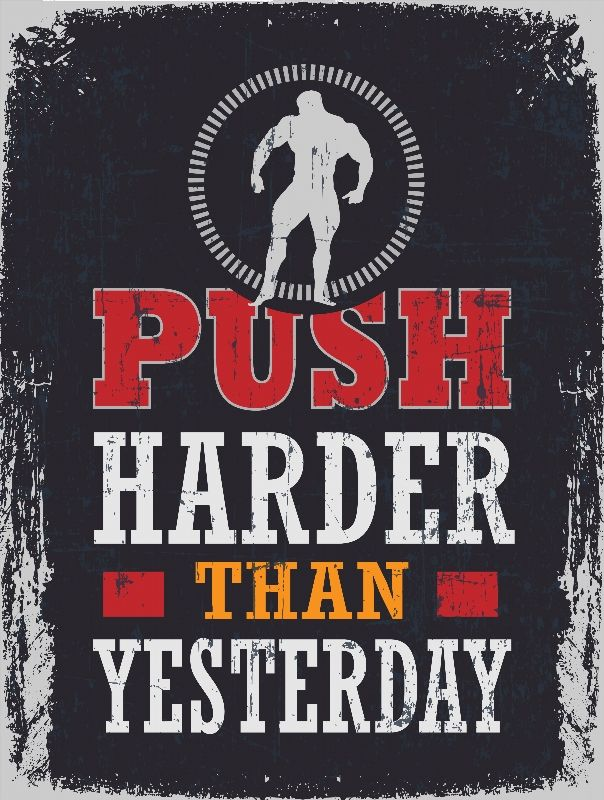 Push Harder Than Yesterday Poster
