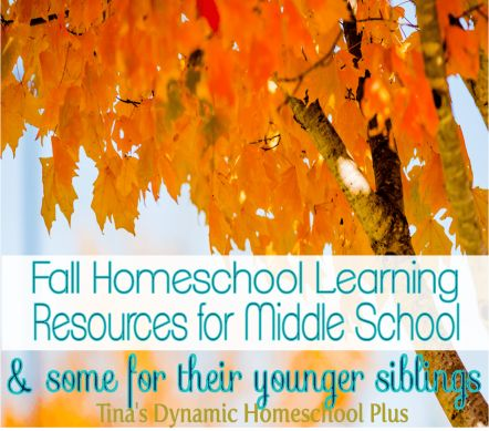 Free Fall Homeschool Learning Resources for Middle School | Tina's Dynamic Homeschool Plus