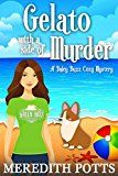Gelato with a Side of Murder (Daley Buzz Cozy Mystery Book 8) by Meredith Potts (Author) #Kindle US #NewRelease #Religion #Spirituality #eBook #ad
