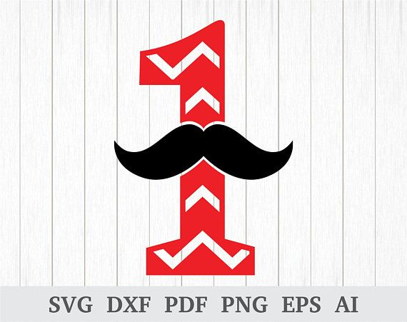 First Birthday Svg Moustache One Svg Mustache Birthday Svg Baby