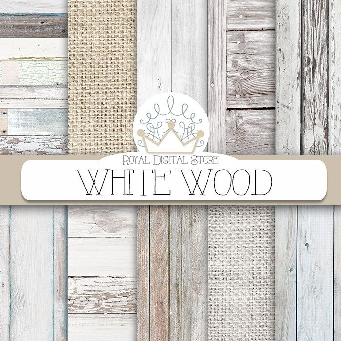 """Wood digital paper: """"WHITE WOOD"""" with wood background, white wood texture, rustic wood, wood scrapbook paper and burlap papers #woodtexture #distressedwood #digitalpaper #scrapbookpaper #shabbychic #wedding #planner"""