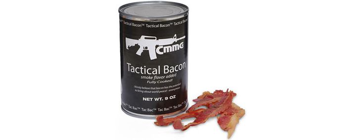 Tac Bac - Tactical Canned Bacon. Yes, delicious strips of real fully cooked bacon with have been preserved in a can with a 10 year plus life span.