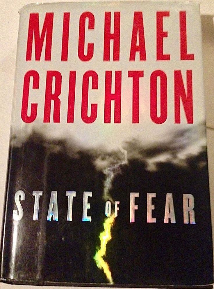 State of Fear by Michael Crichton, 2004 first edition hardcover suspense novel