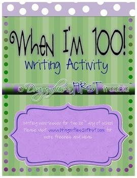 When I'm 100 - 100th Day Writing Activity - SUtW FREEBIE