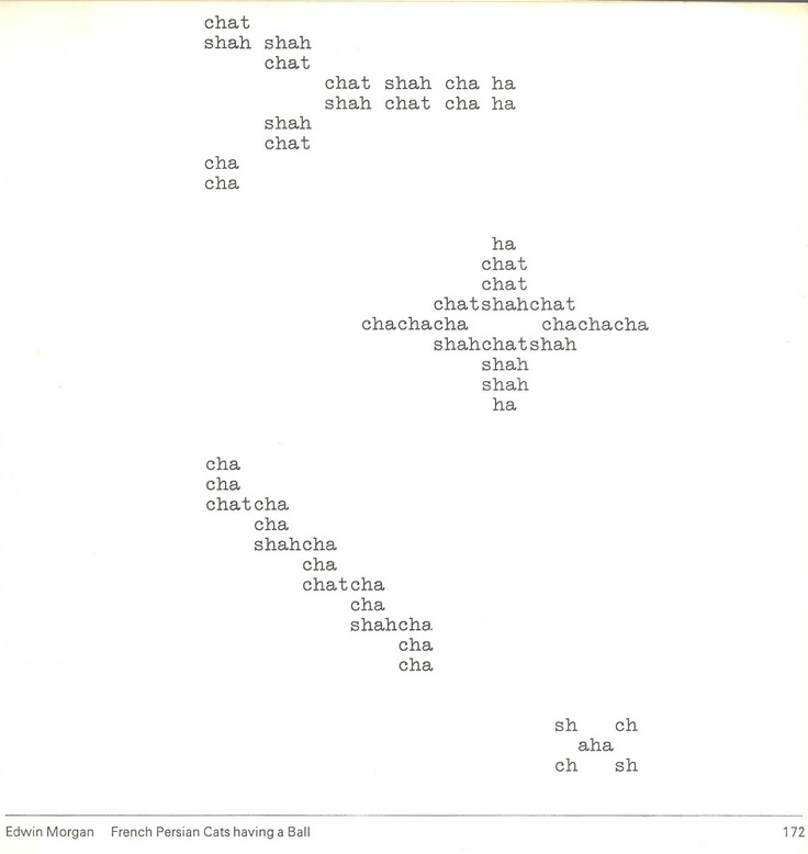 """Visual poetry by Edwin Morgan – """"French Persian cats having a ball"""" #typestract #concretepoetry #visualpoetry"""