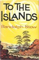 Miles Franklin Award: Randolph Stow, To the Islands