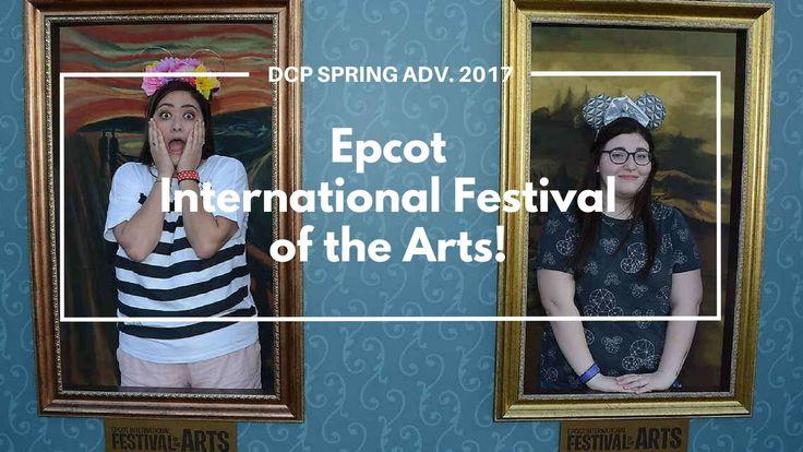 Disney College Program SA 2017: EPCOT'S INTERNATIONAL FESTIVAL OF THE ARTS!
