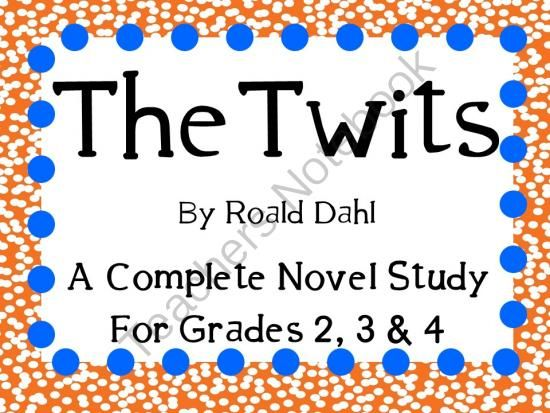 The Twits by Roald Dahl: A Complete Novel Study! from KidsForever on TeachersNotebook.com -  (49 pages)  - Everything you need for a novel study on The Twits by Roald Dahl! You can copy as an entire packet or you can copy pages individually! This can be for a small book club, or for the whole class!