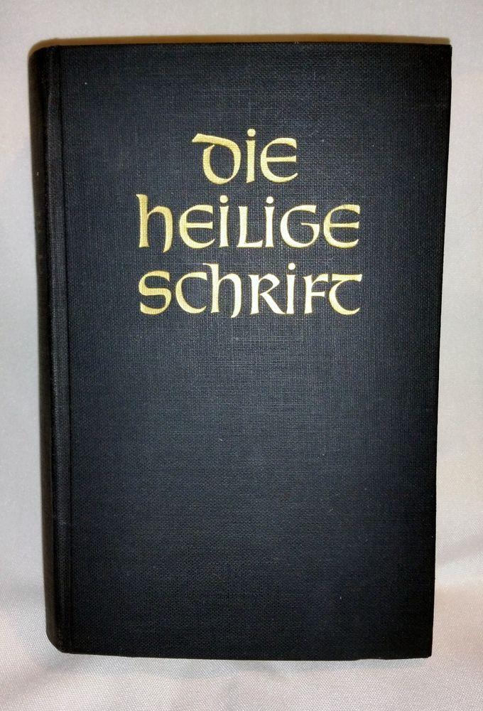 German Bible Die Heilige Schrift Martin Luthers Bibelanftait Stultgart 1912