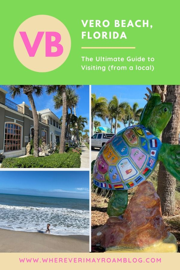 The Ultimate Guide To Visiting Vero Beach Florida Includes Tips