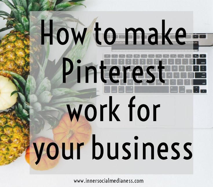 How to make Pinterest work for your business - start adding these actionable steps to your marketing strategy to help more people on Pinterest find your pins and boards.  via @penneyfox