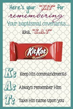 Baptismal Covenants - KitKat Covenants. And just so happens to be my favorite candy